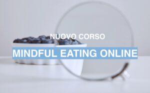 MINDFULNESS, MINDFUL EATING